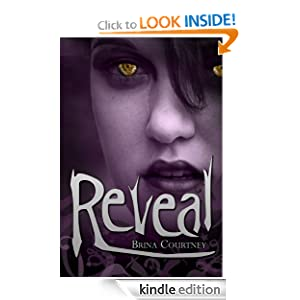 Free Kindle Book: Reveal (YA SciFi Romance) (Cryptid Tales), by Brina Courtney