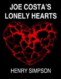 Joe Costa's Lonely Hearts: The Talent House Murders by Henry Simpson ebook deal