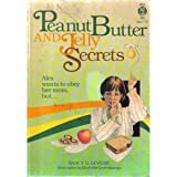 Peanut Butter and Jelly Secrets (Alex Series)