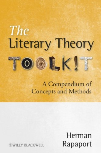 The Literary Theory Toolkit: A Compendium of Concepts and...