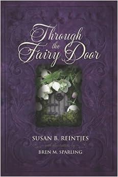 Through the fairy door susan b reintjes for Amazon uk fairy doors