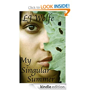 My Singular Summer – short fiction