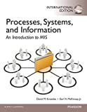 Processes, Systems, and Information: An Introduction to MIS PIE NO US SALE