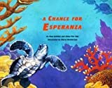 A Chance for Esperanza (0026857995) by Pam Schiller