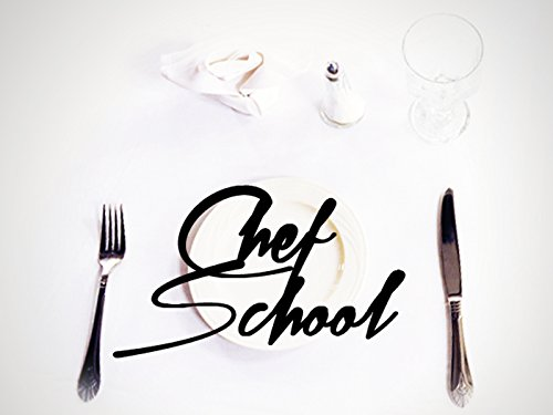 Chef School - Season 1