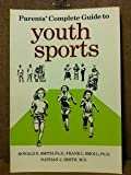 Parents' Complete Guide to Youth Sports (0883143941) by Smith, Ronald E.