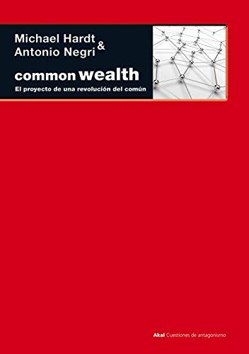 commonwealth-el-proyecto-de-una-revolucion-del-comun-cuestiones-de-antagonismo