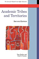 Academic tribes and territories: Intellectual Enquiry and the Cultures of Disciplines