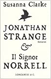 Jonathan Strange & il signor Norrell (copertina bianca) (8830421324) by Susanna Clarke