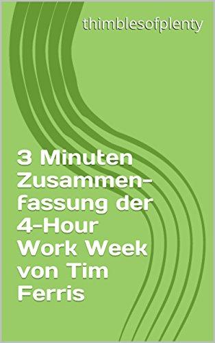 3-minuten-zusammenfassung-der-4-hour-work-week-von-tim-ferris-thimblesofplenty-3-minute-business-boo