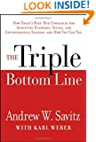 The Triple Bottom Line: How Today's Best-Run Companies Are Achieving Economic, Social and Environmental Success -- and How You Can Too
