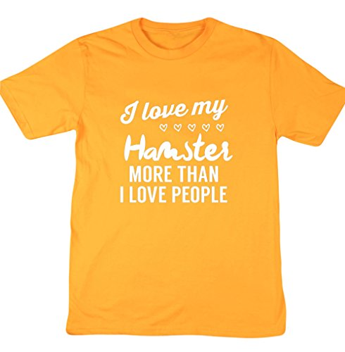 HippoWarehouse I love my Hamster More Than I Love People Unisex manica corta t-shirt Gold XX-Large