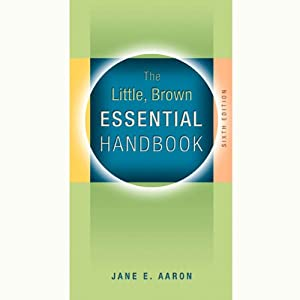 VangoNotes for The Little, Brown Essential Handbook, 6/e | [Jane E. Aaron]
