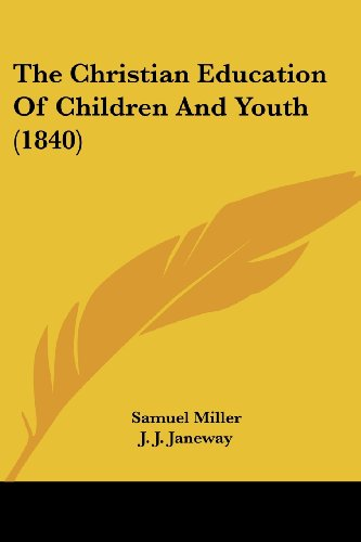 The Christian Education of Children and Youth (1840)