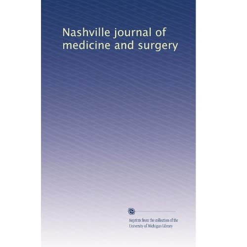 Maryland medical journal: Medicine and surgery (Volume 26) Unknown