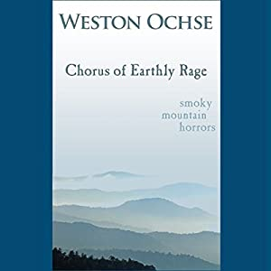 Chorus of Earthly Rage Audiobook