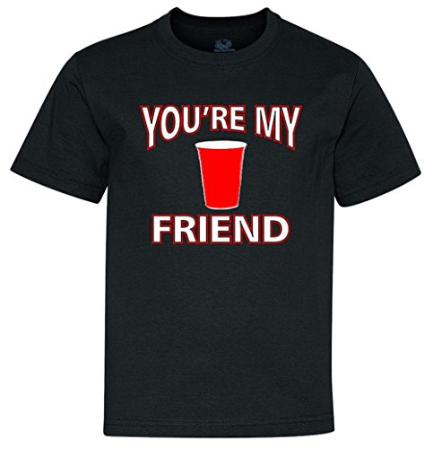 You're My Friend Solo Cup Youth T-Shirt