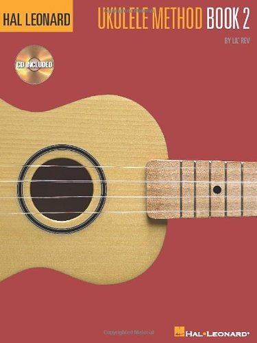 Hal Leonard Ukulele Method Bk. 2 BK/CD (Hal Leonard Book & CD)