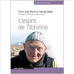 L'esprit de Tibhirine | Livre audio