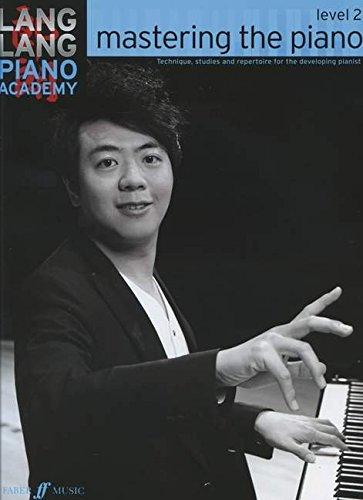 Lang Lang Piano Academy: Mastering the Piano 2
