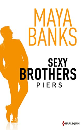 Maya Banks - Sexy Brothers - Episode 3 : Piers (HCO)