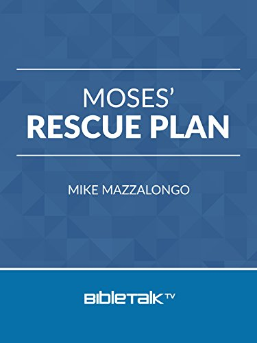 Moses' Rescue Plan