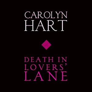 Death in Lovers' Lane | [Carolyn G. Hart]