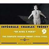 Intégrale Charles Trenet /Vol.9 : En Avril A Paris 1952-1953