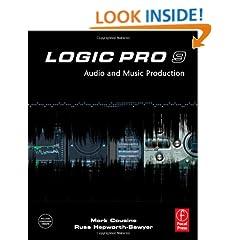 Logic Pro 9: Audio and Music Production