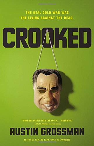 Crooked, by Austin Grossman