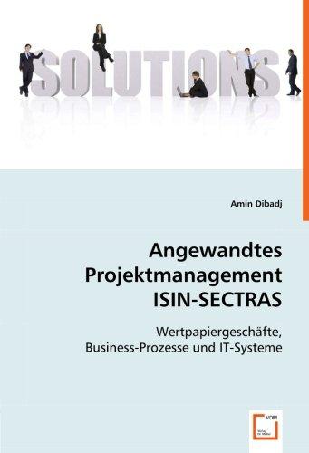 angewandtes-projektmanagement-isin-sectras-wertpapiergeschafte-business-prozesse-und-it-systeme-germ