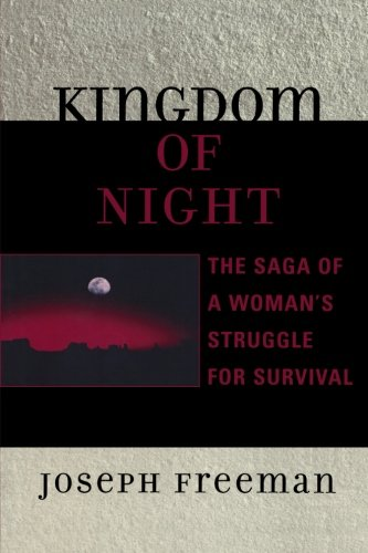 Königreich der Nacht: The Saga of a Woman's Kampf ums Überleben