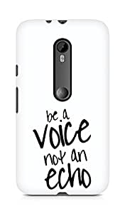 AMEZ be a voice not an echo Back Cover For Motorola Moto Turbo