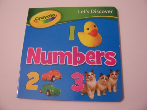 Crayola Let's Discover Educational Board Books ~ Let's Discover Numbers (2012) - 1