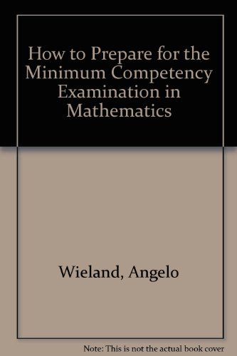 Barron's How to Prepare for the Minimum Competency Examination in Mathematics