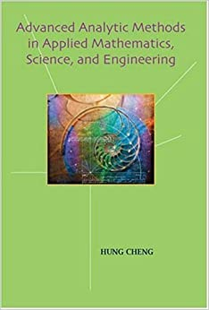 Advanced Analytic Methods in Applied Mathematics, Science and Engineering: Amazon.co.uk: Hung