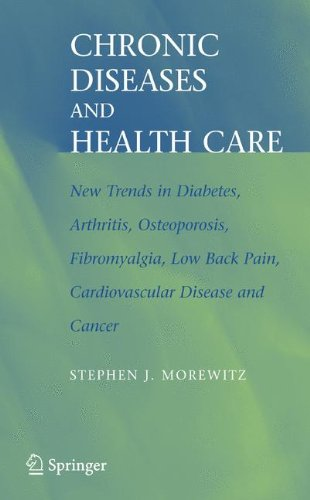 Chronic Diseases and Health Care: New Trends in Diabetes, Arthritis, Osteoporosis, Fibromyalgia, Low Back Pain, Cardiova