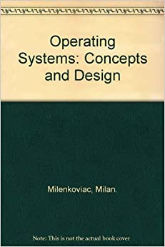 Operating system concepts and design milan milenkovic ebook amazon fandeluxe Images