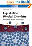 Liquid-State Physical Chemistry: Fund...