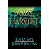 Soul Harvest: The World Takes Sides (Left Behind, Book 4) ~ Jerry B. Jenkins