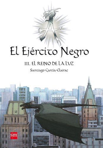 El Ejército Negro III. El Reino de la Luz (eBook-ePub): 3 (Best Seller) (Spanish Edition)