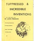 Suppressed and Incredible Inventions (0787310913) by Freeman, John