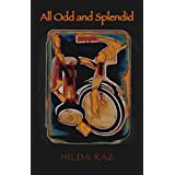 All Odd and Splendid (Wesleyan Poetry Series)