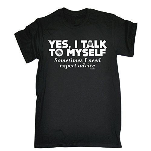 YES I TALK TO MYSELF - EXPERT ADVICE