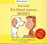 Ein Hund namens Money: Hörbuch
