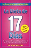 img - for La Dieta de 17 Dias: Un Plan del Doctor Para Resultados Rapidos = The 17 Days Diet   [SPA-DIETA DE 17 DIAS] [Spanish Edition] [Paperback] book / textbook / text book