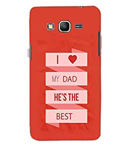 SAMSUNG GALAXY GRAND PRIME I LOVE DAD Back Cover by PRINTSWAG