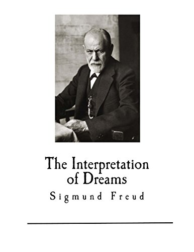 the use of freuds dream theory in everyday life Dreaming and modern dream theory of everyday life  eagerly received freud's contributions to dream theory and the clinical use of dreams in the.