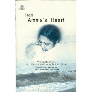 From Amma's Heart - Swami Amritaswarupananda