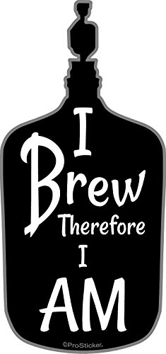 "ProSticker 2800 (One) 4.5"" Home Brewing Series ""I Brew Therefore I Am"" Beer Wine Carboy Decal Sticker"